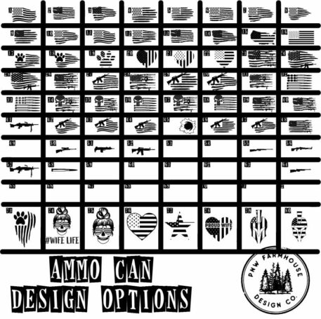 DESIGNS for Ammo Can options